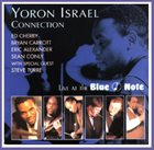 YORON ISRAEL Yoron Israel & Connection : Live at the Blue Note album cover
