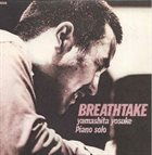 YOSUKE YAMASHITA Breathetake album cover