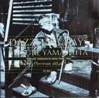 YOSUKE YAMASHITA Yosuke Yamashita New York Trio : Dazzling Days album cover