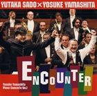 YOSUKE YAMASHITA Encounter: Yosuke Yamashita Piano Concerto No.1 album cover