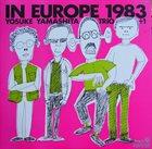 YOSUKE YAMASHITA Trio + 1 : In Europe 1983 album cover