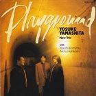 YOSUKE YAMASHITA Playground album cover