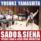 YOSUKE YAMASHITA Sado & Siena album cover