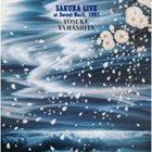 YOSUKE YAMASHITA Sakura Live album cover