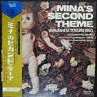 YOSUKE YAMASHITA Yamashita Yosuke Trio : Mina's Second Theme album cover