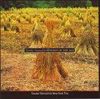YOSUKE YAMASHITA Yosuke Yamashita New York Trio  : Wind Of The Age album cover