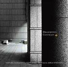 YOSUKE YAMASHITA Yosuke Yamashita New York Trio : Delightful Contrasts album cover