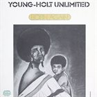 YOUNG-HOLT UNLIMITED Born Again album cover