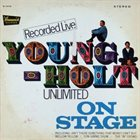 YOUNG-HOLT UNLIMITED On Stage album cover