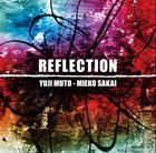 YUJI MUTO & MIEKO SAKAI Reflection album cover
