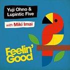 YUJI OHNO Feelin' Good album cover