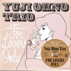 YUJI OHNO For Lovers Only album cover