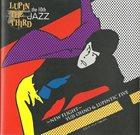 YUJI OHNO Lupin The Third 「Jazz」 The 10th 〜New Flight〜 album cover