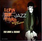 YUJI OHNO Lupin the Third Jazz: Bossa & Fusion album cover