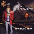 YUJI OHNO Lupin the Third Jazz: Plays the Standards album cover