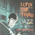 YUJI OHNO Lupin the Third Jazz the 2nd album cover