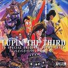 YUJI OHNO Lupin The Third Tv Special Original Sound = ルパン三世 バイバイ・リバティー危機一髪! オリジナル・サウンドトラック album cover