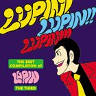 YUJI OHNO THE BEST COMPILATION of LUPIN THE THIRD『LUPIN! LUPIN!! LUPIN!!! album cover