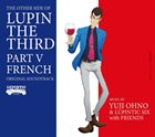 YUJI OHNO The Other Side Of Lupin The Third : Part V French Original Soundtrack album cover