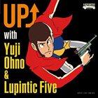 YUJI OHNO UP with Yuji Ohno & Lupintic Five album cover