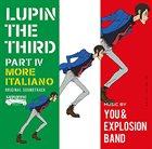 YUJI OHNO You & The Explosion Band : ルパン三世 Part IV オリジナル・サウンドトラック ~More Italiano album cover
