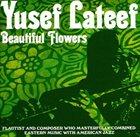 YUSEF LATEEF Beautiful Flowers album cover