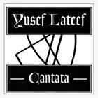 YUSEF LATEEF Cantata album cover
