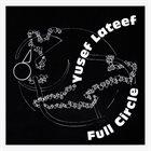 YUSEF LATEEF Full Circle album cover