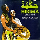 YUSEF LATEEF Hikima - Creativity album cover