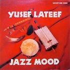 YUSEF LATEEF Jazz Mood (aka Blues In Space ) album cover