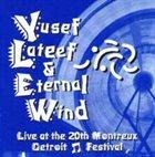 YUSEF LATEEF Live at the 20th Montreux Detroit Festival album cover