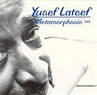 YUSEF LATEEF Metamorphosis album cover