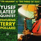 YUSEF LATEEF The Dreamer + The Fabric of Jazz album cover