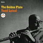 YUSEF LATEEF The Golden Flute album cover