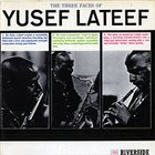 YUSEF LATEEF The Three Faces of Yusef Lateef (aka This Is Yusef Lateef) album cover