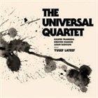 YUSEF LATEEF The Universal Quartet album cover