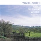 YUVAL COHEN Song Without Words (with Shai Maestro) album cover