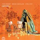 YVES ROBERT Captivate album cover