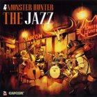 ZAC ZINGER Zac Zinger Group : Monster Hunter - The Jazz album cover