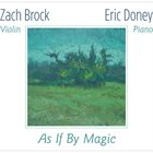ZACH BROCK Zach Brock & Eric Doney : As If By Magic album cover