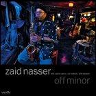 ZAID NASSER Off Minor album cover
