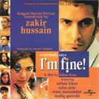 ZAKIR HUSSAIN Original Motion Picture Soundtrack: Everybody Says I'm Fine album cover
