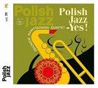 ZBIGNIEW NAMYSŁOWSKI Polish Jazz-Yes! album cover
