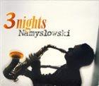 ZBIGNIEW NAMYSŁOWSKI 3 Nights album cover