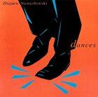 ZBIGNIEW NAMYSŁOWSKI Dances album cover