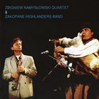 ZBIGNIEW NAMYSŁOWSKI Zbigniew Namysłowski Quartet & Zakopane Highlanders Band album cover