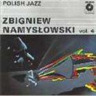 ZBIGNIEW NAMYSŁOWSKI Polish Jazz (Vol. 4) album cover