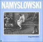 ZBIGNIEW NAMYSŁOWSKI Songs Of Innocence... album cover