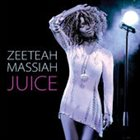 ZEETEAH MASSIAH Juice album cover