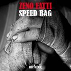 ZENO FATTI Speed Bag album cover